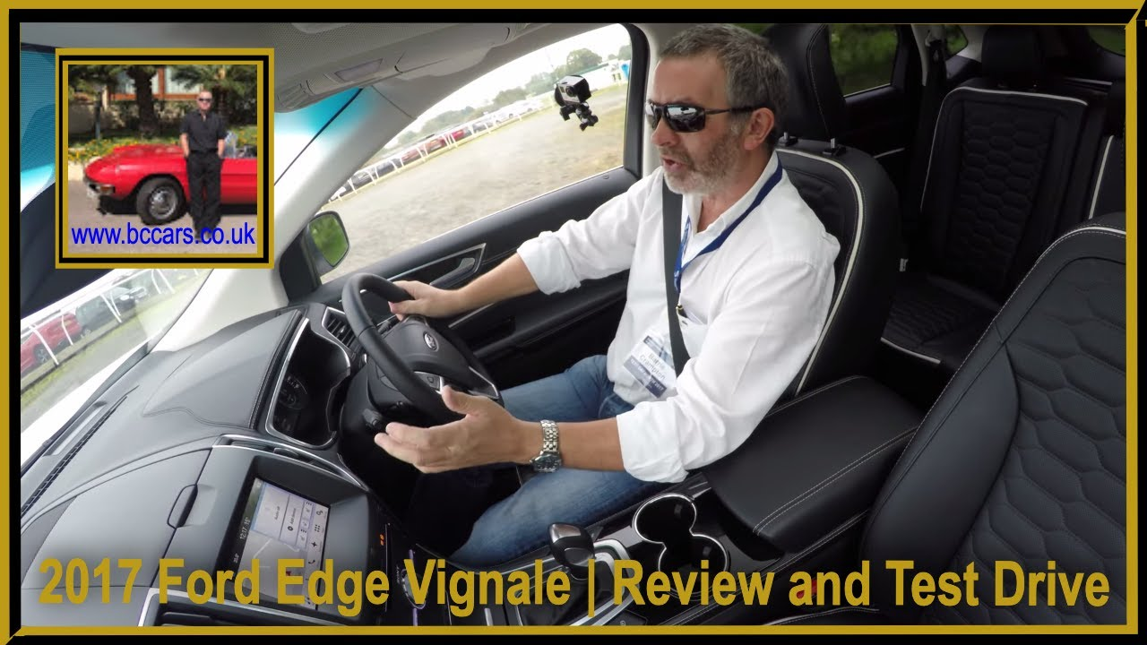 Review And Virtual Video Test Drive In A  Ford Edge Vignale