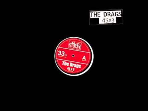 THE DRAGS - 45X3 - FULL ALBUM