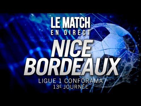 ⚽ Ligue 1 Conforama® - Nice 1 - 1 Bordeaux, L'intégrale !