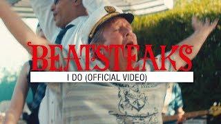 Beatsteaks - I Do (Official Video)