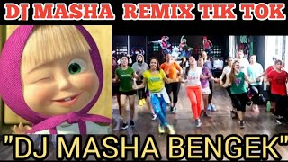 DJ MASHA  N THE BEAR REMIX/ TIK TOK VIRAL,DANCE ,ZUMBA,SENAM KREASI