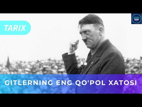 GITLERNING ENG QO'POL XATOSI | ГИТЛЕРНИНГ ЭНГ ҚЎПОЛ ХАТОСИ