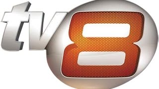 TV 8  🔴CANLI YAYIN