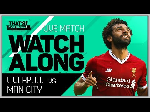 Liverpool vs man city live stream champions league watchalong