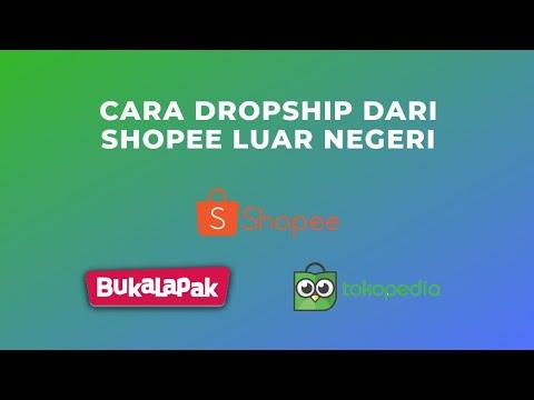 cara-dropship-dari-shopee-luar-negeri-ke-marketplace-indonesia,-shopee,-bukalapak,-tokopedia