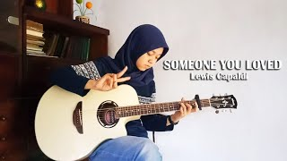 Lewis Capaldi - Someone You Loved | Fingerstyle Guitar Cover by Lifa Latifah