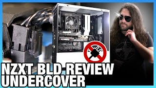 Get It Together, NZXT: BLD PC Undercover Review as a Real Customer