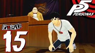 Persona 5 - Part 15 - Kamoshida's Crime