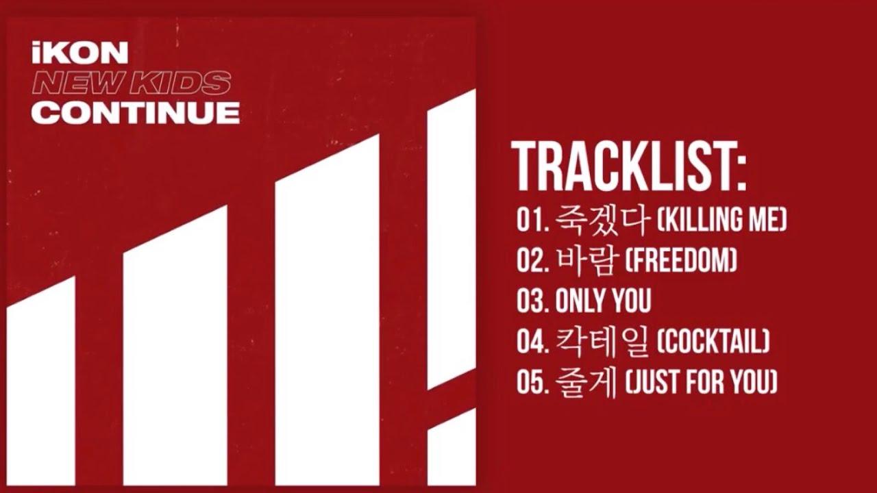 [Full Album] iKON - 'NEW KIDS CONTINUE' | The 1st Mini Album — TRACKLIST