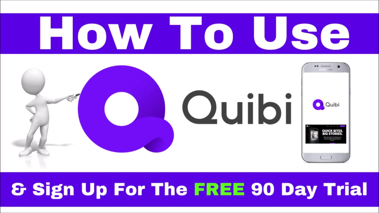 How To Use Quibi and Access The 90 Day Free Trial