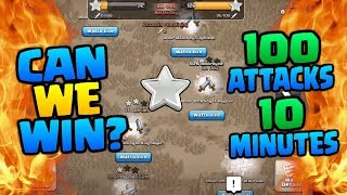 Clash of Clans | 100 ATTACKS IN 10 MINUTES - Can We Win this Epic CoC Challenge [2018]