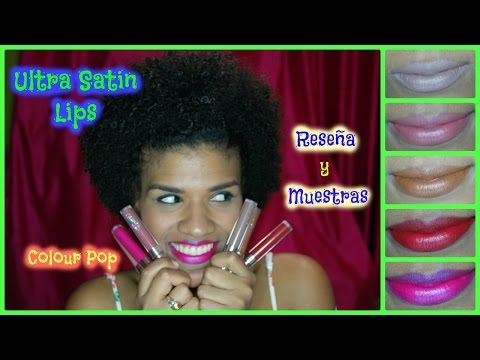 {29} Reseña y muestras de los Ultra Satin Lips de Colour Pop