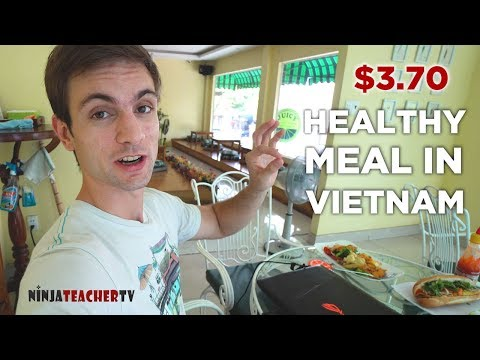 Cheap Healthy Food In Vietnam & A New English Teacher's Story