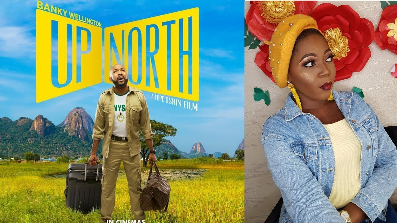 Download UP NORTH  NIGERIAN MOVIE REVIEW