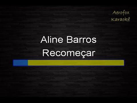 Aline Barros - Recomeçar (Karaokê)