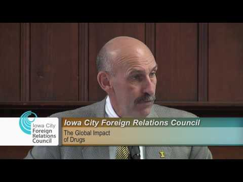 Iowa City Foreign Relations Council Presents: The Global Impact of Drugs