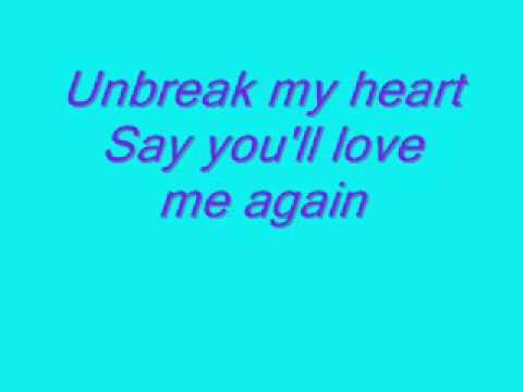 Songtext von Toni Braxton - Un-Break My Heart Lyrics