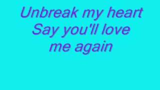 Toni Braxton - Unbreak My Heart (with Lyrics)