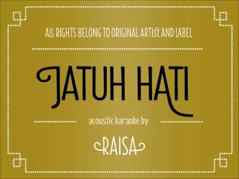 [Acoustic Karaoke] Jatuh Hati - Raisa