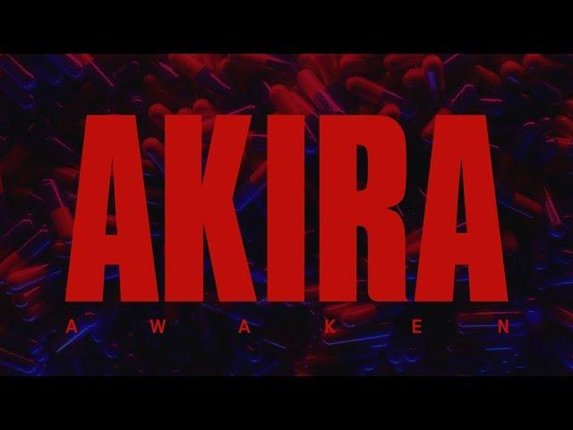 AWAKEN AKIRA