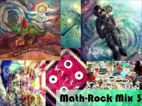 Math-Rock Mix 3 (1 hour 19 minutes)