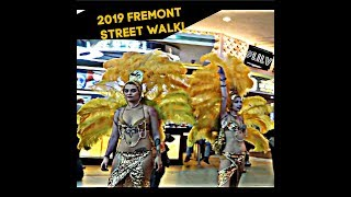 Fremont Street on a Tuesday Night! 2019