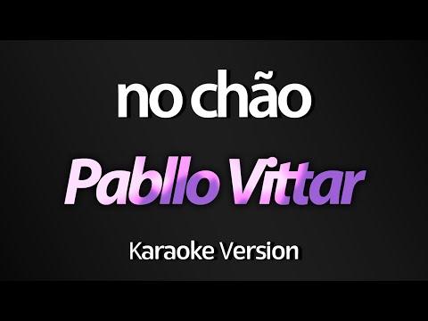 NO CHÃO Karaoke  - Pabllo Vittar