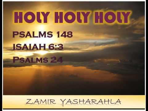 Zamir-Holy, Holy, Holy