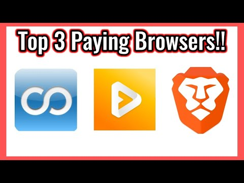 Top 3 Paying Web Browsers Of 2020!!! - Get Paid To Use Your Browser-