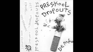 Preskool Dropouts Demmo.mp3