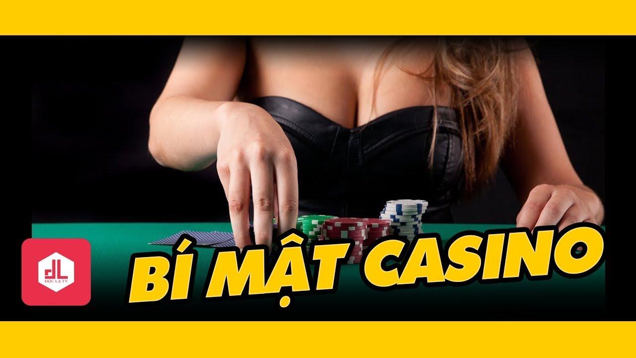 Những Bí Mật Mà Các Casino Không Bao Giờ Muốn Người Chơi Biết!