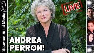 Andrea Perron: Real Conjuring House News, Ufology, and More!