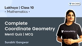 Class 10: Complete Coordinate Geometry Menti Quiz | Lakshya | Surabhi Gangwar