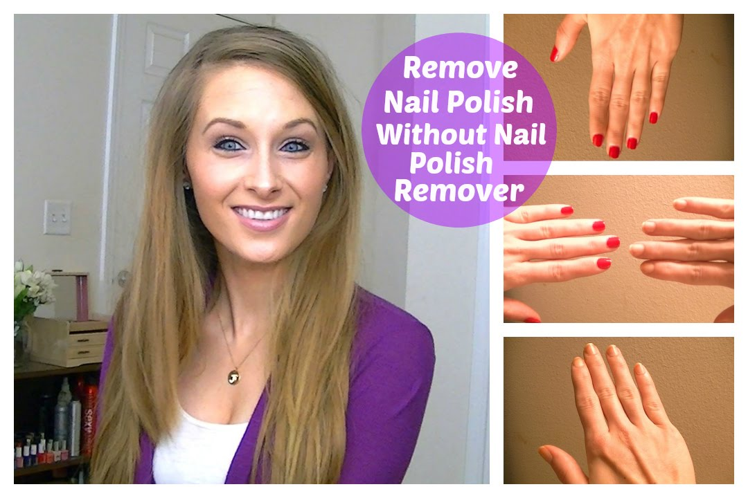 How To Remove Nail Polish Without Nail Polish Remover - YouTube