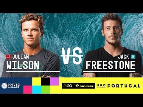 Julian Wilson vs. Jack Freestone - Round Three, Heat 3 - MEO Rip Curl Pro Portugal 2017