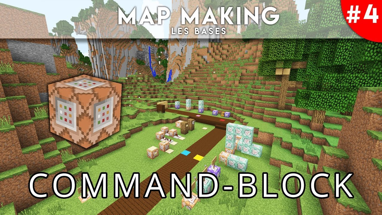 LE COMMAND-BLOCK | Les bases du Map Making #4 | Minecraft 1 13+