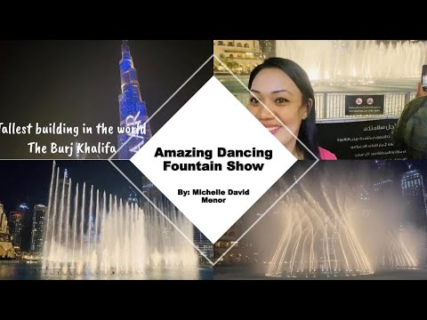 Amazing Dancing Fountain Show in Dubai l Dubai Mall l Burj Khalifa l by Miche David Menor