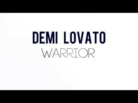 DEMI - Demi Lovato - Warrior (Lyric Video)