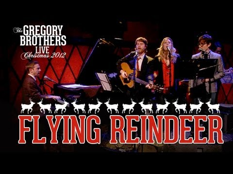 Flying Reindeer - The Gregory Brothers LIVE!