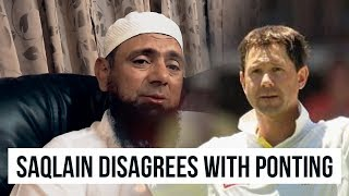 Saqlain disagrees with Ponting | Saqlain Mushtaq Show