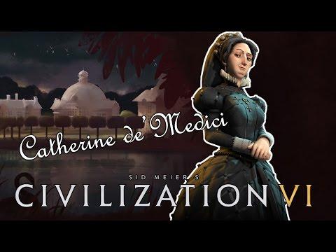 Civilization VI - Catherine de'Medici - 01 - The City of Light