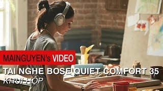 khui hop tai nghe bose quiet comfort 35 - wwwwmainguyencom