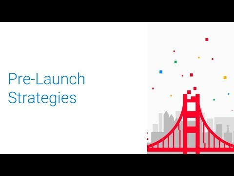 Pre-launch Best Practices (GDC 2018)