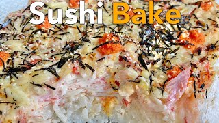 Sushi Bake  Bake Sushi  Quick &amp Easy Recipe  Luto ni Diana