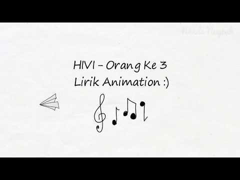 Hivi - Orang Ke 3 Lirik - Paper Animation