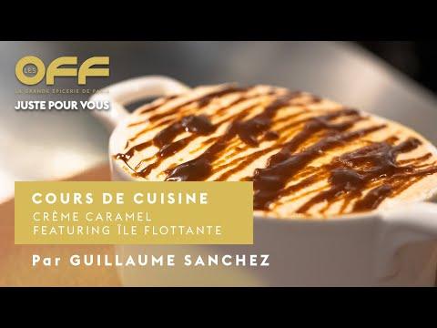 la-recette-:-crème-caramel-feat.-île-flottante-par-guillaume-sanchez