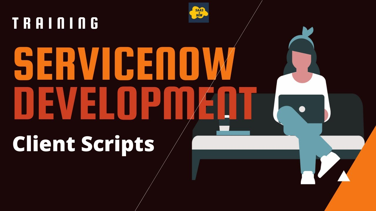 #4 ServiceNow Developer Training | Client Script