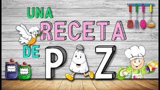 UNA RECETA DE PAZ (Unai Quirós)