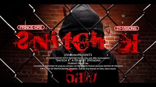 Prince Dre - Snitch K (Official Music Video) | Dir. by @21visions_