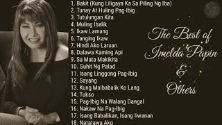 The Best Of Imelda Papin & Others   OPM Throwback   Non-Stop Playlist